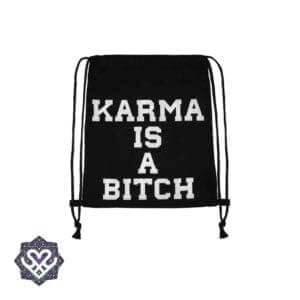karma is a bitch rugtasje gym bag